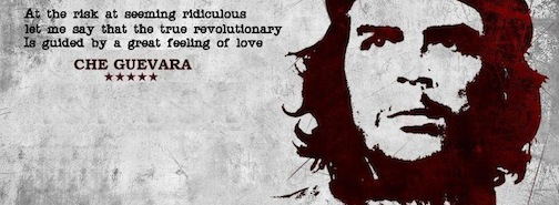 at-the-risk-at-seeming-ridiculous-let-me-say-that-the-true-revolutionary-is-guided-by-a-great-feeling-of-love