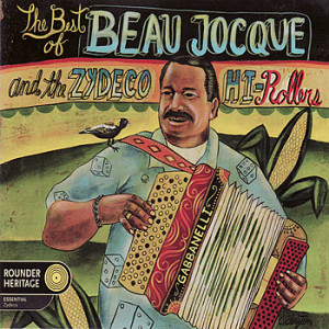 Best+of+Beau+Jocque+and+the+Zydeco+HiRolers