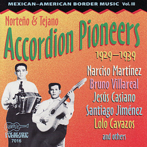 Norteno++Tejano+Accordion+Pioneers