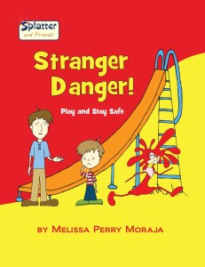 Stranger-Danger-Play-and-Stay-Safe-Moraja-Melissa-EB9780983475132