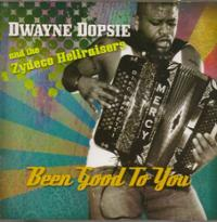 been-good-you-dwayne-dopsie-zydeco-hellraisers-cd-cover-art