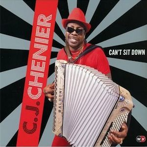 cj-chenier-cant-sit-down-world-village-records