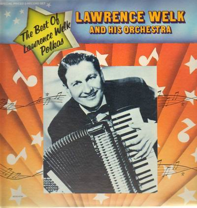 lawrence_welk_and_his_orchestra-the_best_of_lawrence_welk_polkas