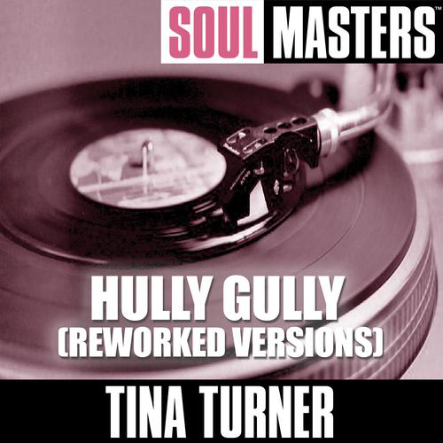 Soul+Masters+Hully+Gully+Reworked+Versions+0000886629_500-1