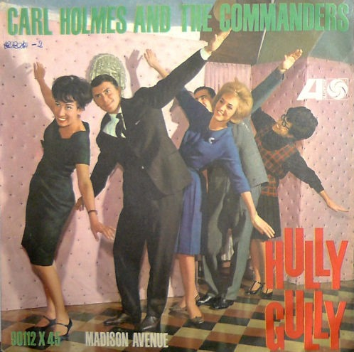 carl-holmes-and-the-commanders-hully-gully-atlantic