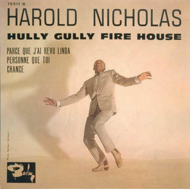 harold-nicholas-hully-gully-fire-house-barclay