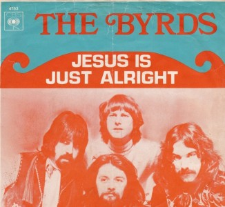 jesus-is-just-alright-byrds