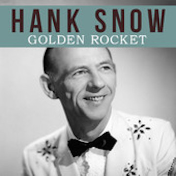 Rocket Hank Snow