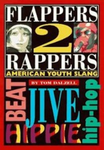 flappers-2-rappers-american-youth-slang-tom-dalzell-paperback-cover-art