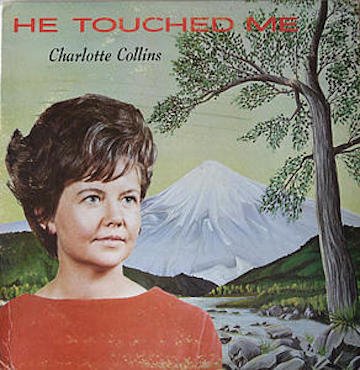 Collins_ Charlotte _He Touched Me_