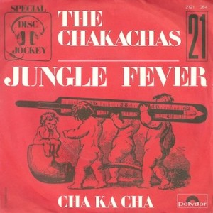 the-chakachas-jungle-fever-polydor