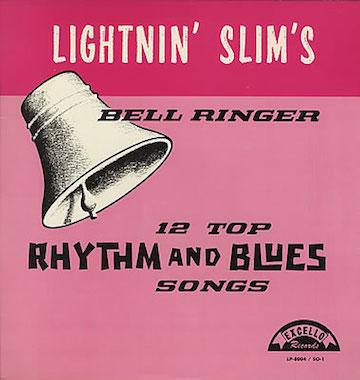 Lightnin'+Slim+-+Bell+Ringer+-+LP+RECORD-373244