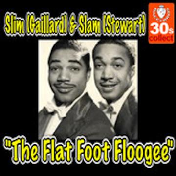 SJ091_-_Slim_Gaillard_Slam_Stewart_-_The_Flat_Foot_Floogee_1938.170x170-75