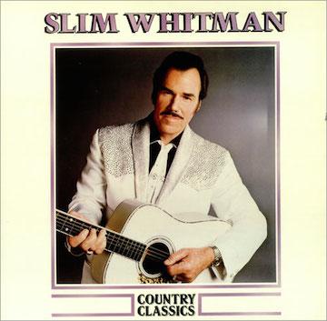 Slim+Whitman+-+Country+Classics+-+LP+RECORD-450132