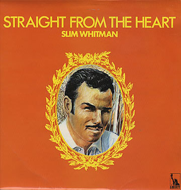 Slim+Whitman+-+Straight+From+The+Heart+-+LP+RECORD-303285