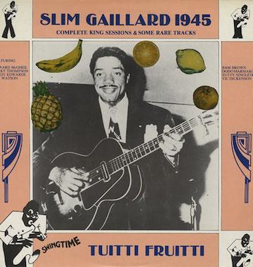 Slim-Gaillard-Tuitti-Fruitti-374921