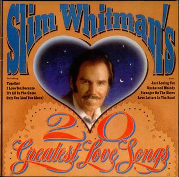 Slim-Whitman-20-Greatest-Love-534539