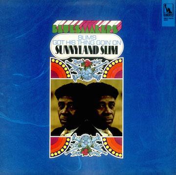 Sunnyland-Slim-Slims-Got-His-Thi-536353