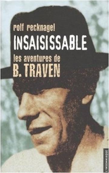 insaisissable-les-aventures-de-b-traven,M23713