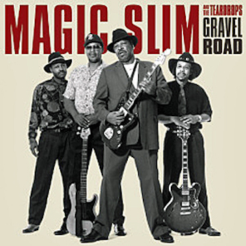 magic_slim_and_the_teardrops_gravel_road