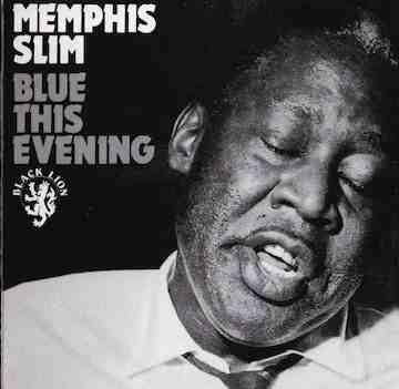 memphis slim - blue this evening cover