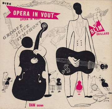 slim-gaillard-and-bam-brown-introduzione-pianissimo-softly-most-softly-disc-78