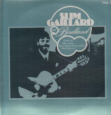 slim_gaillard-at_birdland