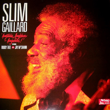 slim_gaillard_featuring_buddy_tate_and_jay_mcsh-anytime._anyplace._anywhere