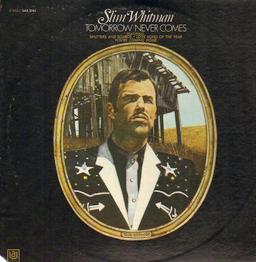 slim_whitman-tomorrow_never_comes