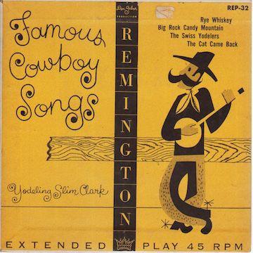 yodelingslimclark-famouscowboysongs(1)