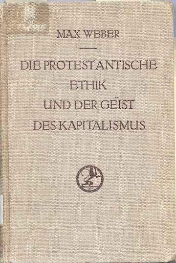 640px-Die_protestantische_Ethik_und_der_'Geist'_des_Kapitalismus_original_cover