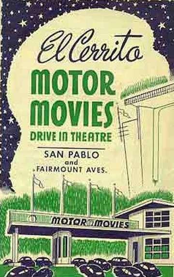 ElCerrito Motor Movies, ElCerrito, CA.