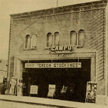 "The Campus Theater, originally the Majestic, at 2510 Durant Avenue. The film screened was the 1916 comedy ""Green Stockings."" (The Moving Picture World, 5 August 1916). Source: Berkeley Architectural Heritage Association"