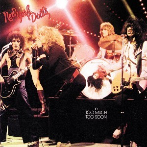Too_Much_Too_Soon_-_The_New_York_Dolls